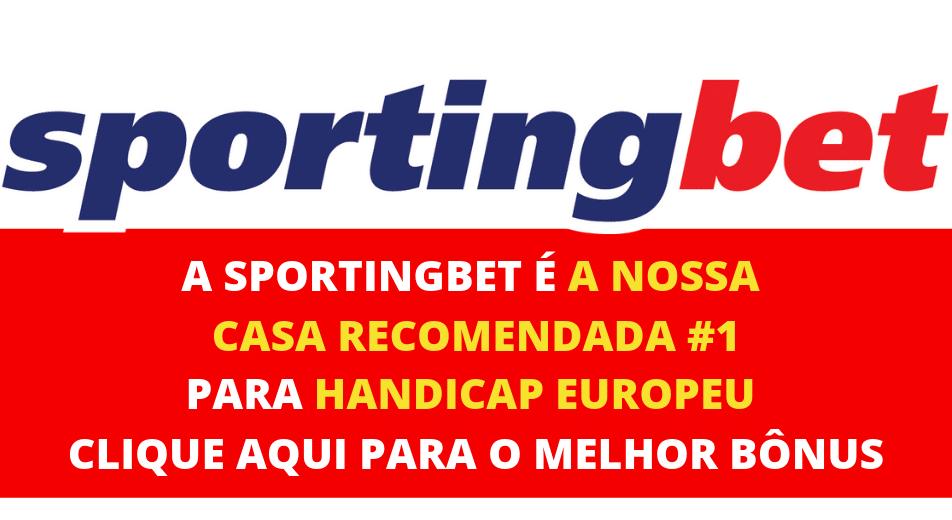 Sportingbet melhor bonus handicap europeu